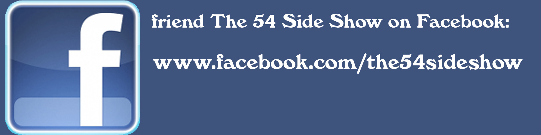THE 54 SIDE SHOW Facebook