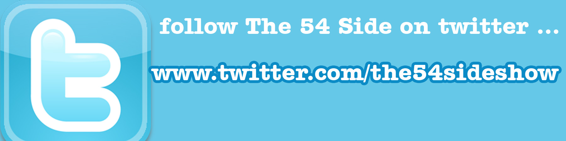 THE 54 SIDE SHOW Twitter Page